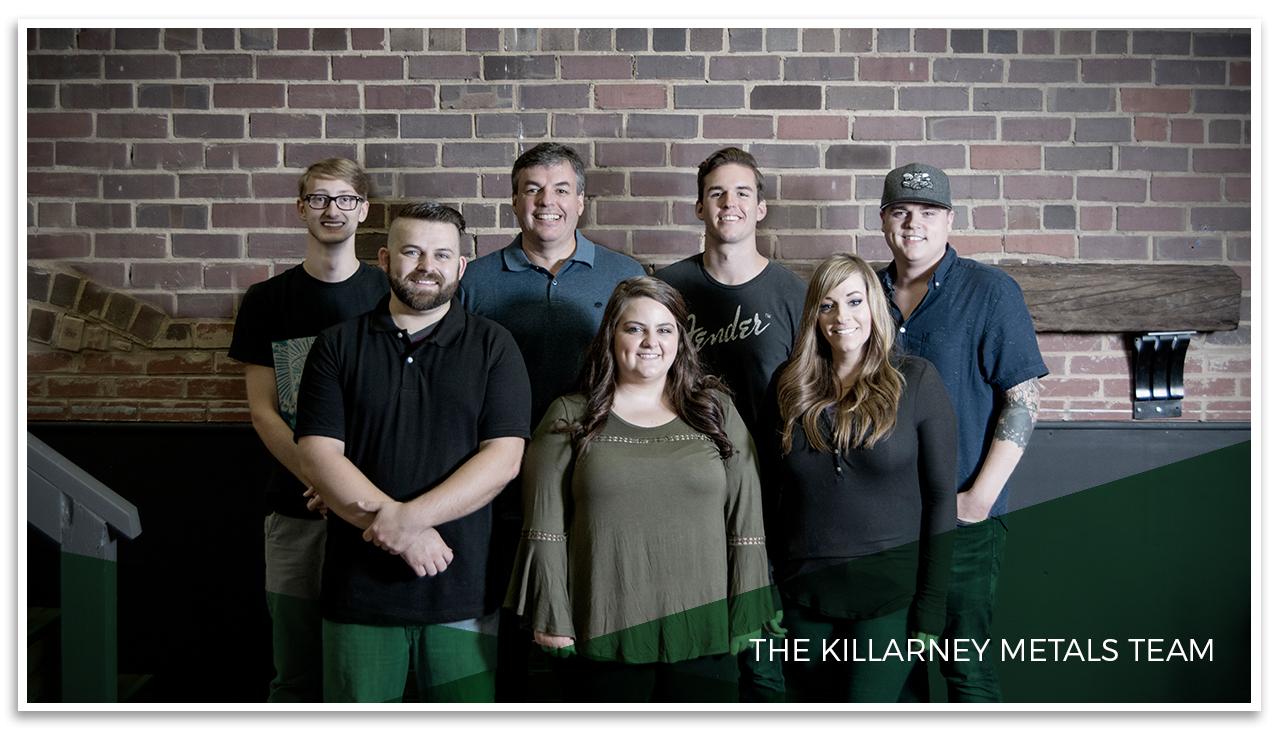Killarney Metals Staff Photo