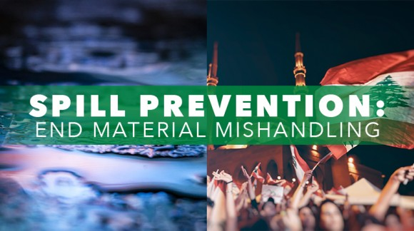 Spill PREVENTION: End Material Mishandling