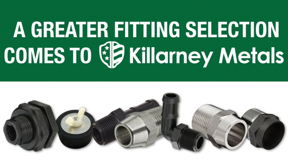 A Greater Fitting Selection comes to Killarney Metals